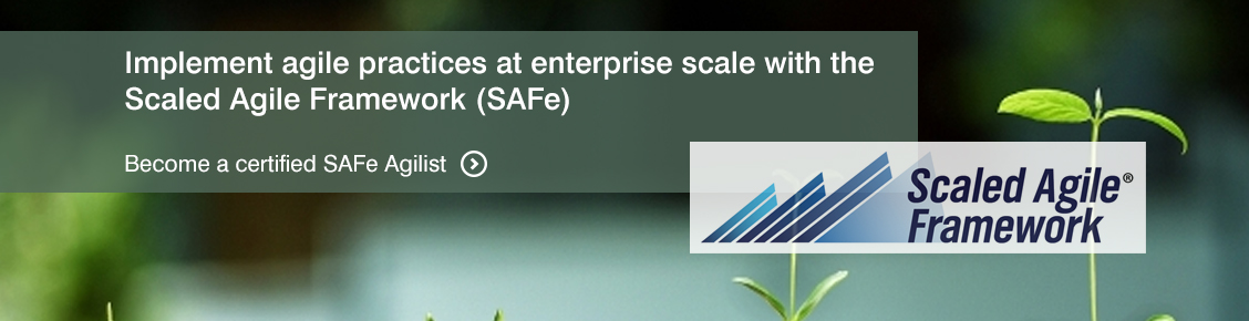 Certified Safe Agilist Leading Safe Scaled Agile Framework